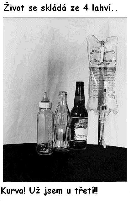 Život se skládá ze čtyř lahví